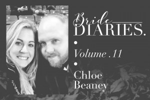 Bride Diaries - Vol. 11 - Chloe Beaney