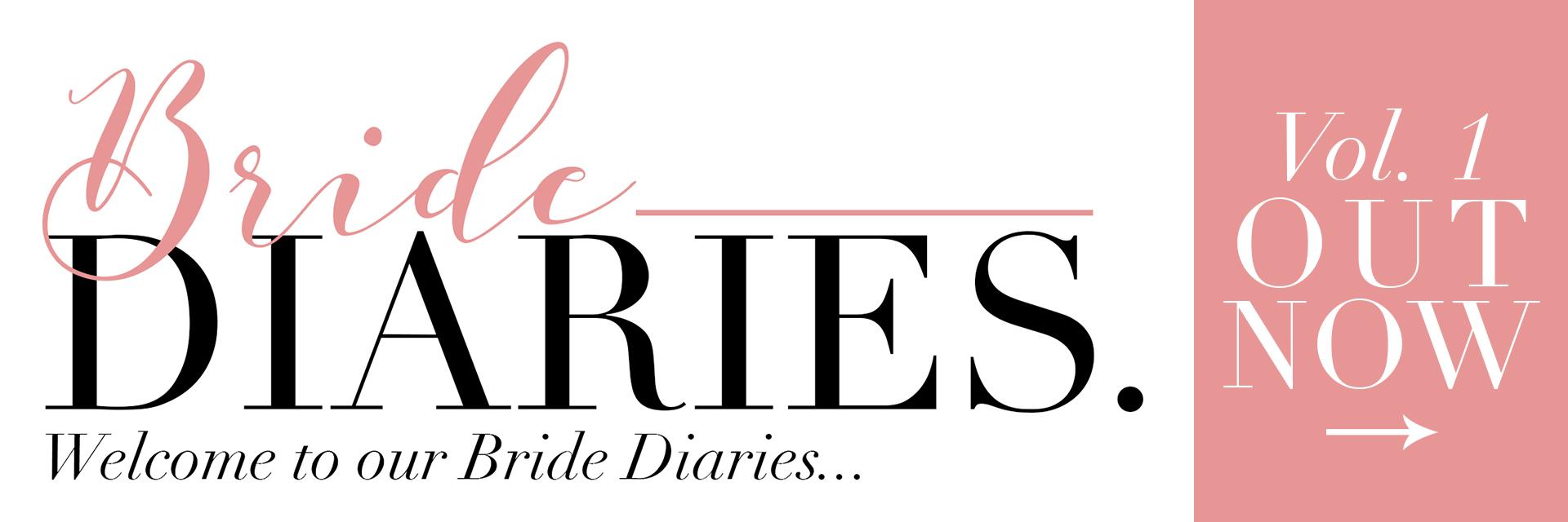 Bride Diaries
