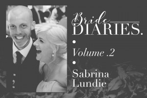 Bride Diaries Vol. 2 - Sabrina Lundie