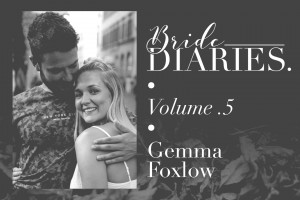 Bride Diaries - Vol. 5 - Gemma Foxlow