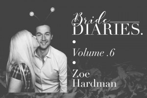 Bride Diaries - Vol. 6 - Zoe Hardman