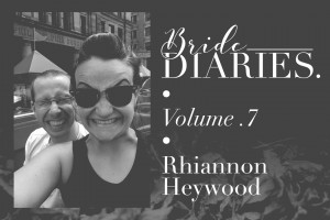 Bride Diaries - Vol 7. - Rhiannon Heywood