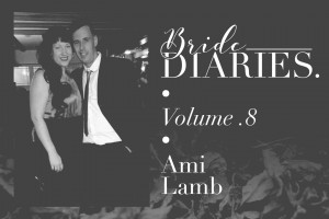 Bride Diaries - Vol 8. - Ami Lamb