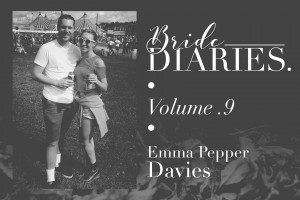 Bride Diaries - Vol. 9 - Emma Pepper Davies